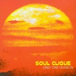 SS-011 :: SOUL CLIQUE - Only One Division