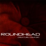 SS-015 :: ROUNDHEAD - Creature Comfort