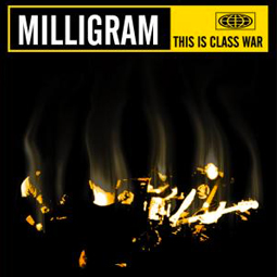 SS-034 :: MILLIGRAM – This Is Class War