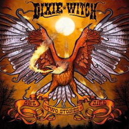 SS-037 :: DIXIE WITCH – One Bird Two Stones