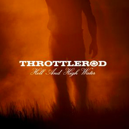SS-039 :: THROTTLEROD – Hell and High Water