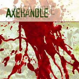 SS-049 :: AXEHANDLE – Axehandle