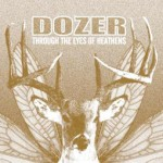 SS-061 :: DOZER - Through The Eyes Of Heathens