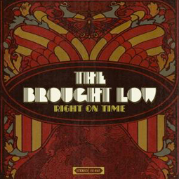 SS-065 :: THE BROUGHT LOW – Right On Time