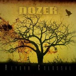 SS-087 :: DOZER – Beyond Colossal