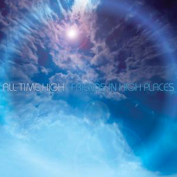 SS-104 :: ALL TIME HIGH – Friends In High Places (Remastered)