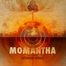 SS-119 :: MOMANTHA – Backwoods Payback
