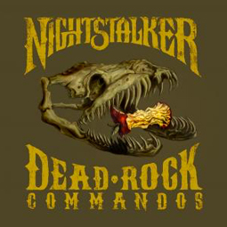 SS-129 :: NIGHTSTALKER – Dead Rock Commandos