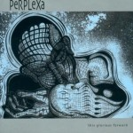 SS-010 :: PERPLEXA - The Glorious Forward