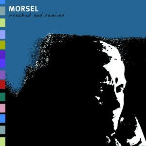 SS-012 :: MORSEL – Wrecked and Remixed