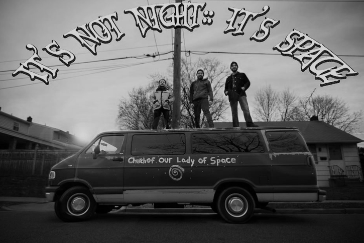 IT'S NOT NIGHT: IT'S SPACE: Psychedelic Space Rock Instrumentalists Kick Off New Year Mini-Tour Tonight