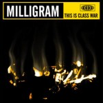 SS-034 :: MILLIGRAM - This Is Class War
