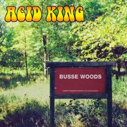 SS-048 :: ACID KING – Busse Woods (reissue)
