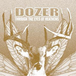 SS-061 :: DOZER – Through The Eyes Of Heathens