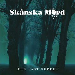 SS-101 :: SKANKSA MORD – The Last Supper