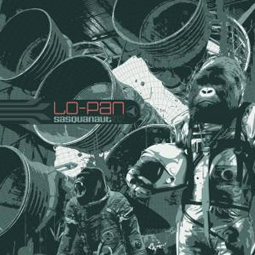 SS-110 :: LO-PAN – Sasquanaut (Remixed & Remastered)